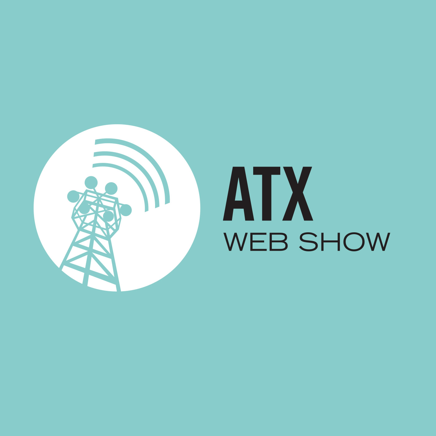 The ATX Web Show!